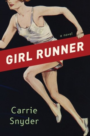 Book to read: Girl Runner by Carrie Snyder