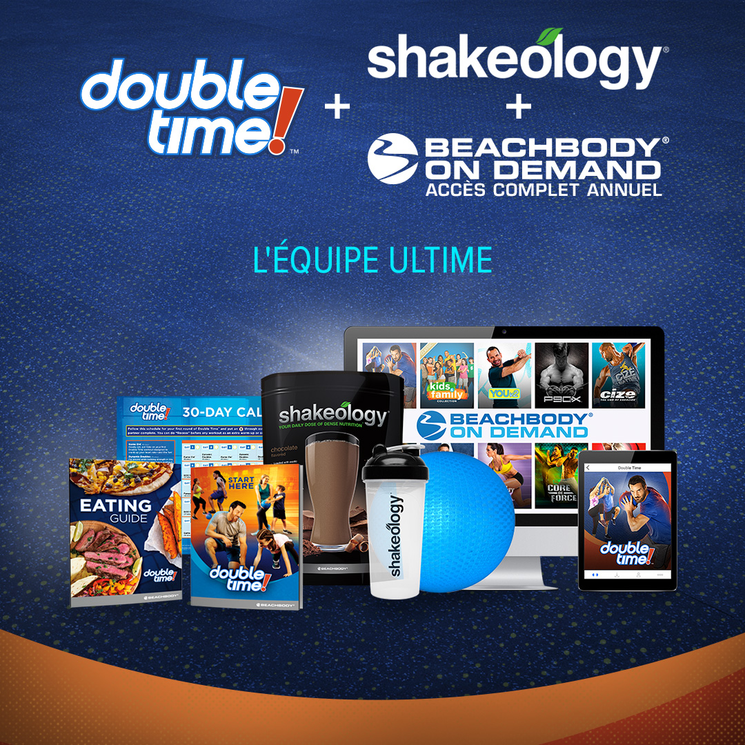 Double time Accès illimité à BOD + Shakeology