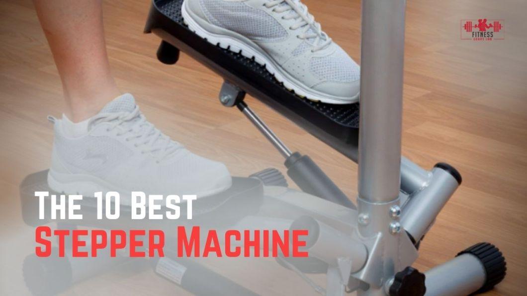 Best Stepper Machine