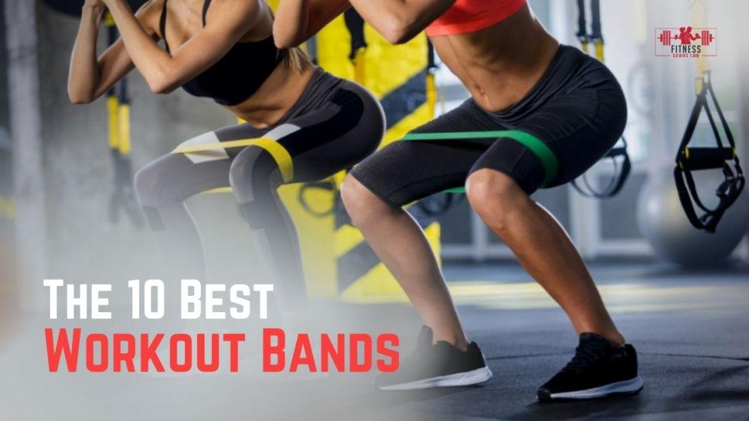 Best Workout Bands