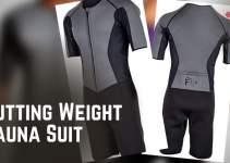 Kutting Weight Sauna Suit Reviews