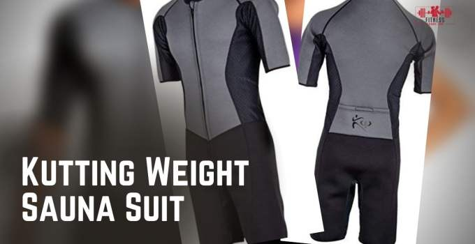 Kutting Weight Sauna Suit Reviews