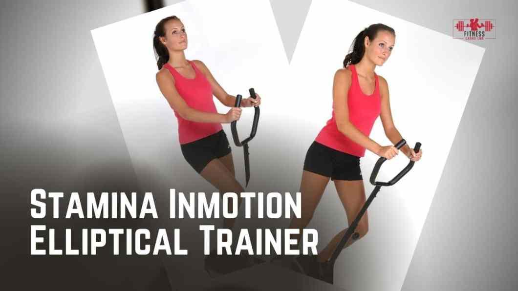 Stamina Inmotion Elliptical Trainer Reviews