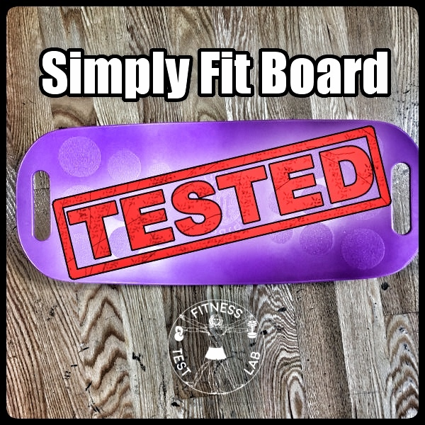 Simply Fit Board Review - Functional or Fad?