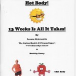 Are You Ready For A Hot Body - 13 Weeks Is All It Takes - Ebook