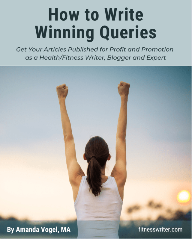 Become a Fitness Writer: How to Write Winning Queries - fitnesswriter