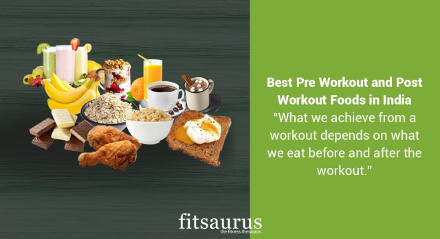 Best Pre Workout and Post Workout Foods in India