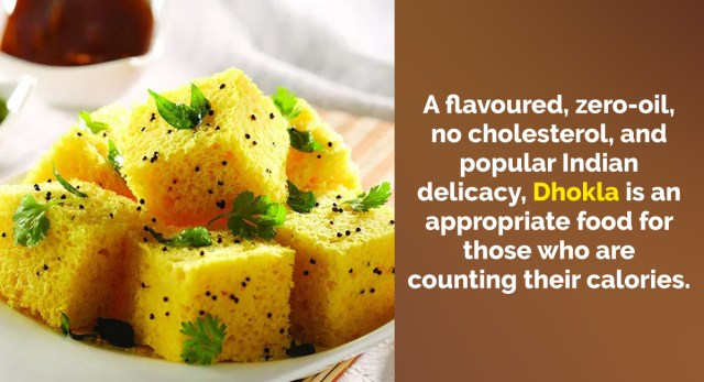 How many calories are there in a Dhokla & what are its health benefits?