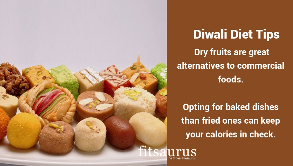 Diwali Diet Tips That Will Help You Maintain Your Fitness Goals