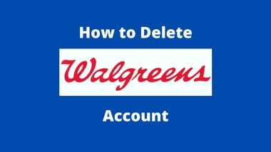 How To Delete Walgreens Account (Step by Step Guide)