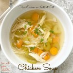 cover pic for Slow Cooker Instant Pot Chicken Soup (Low-Carb, Paleo, Whole30)