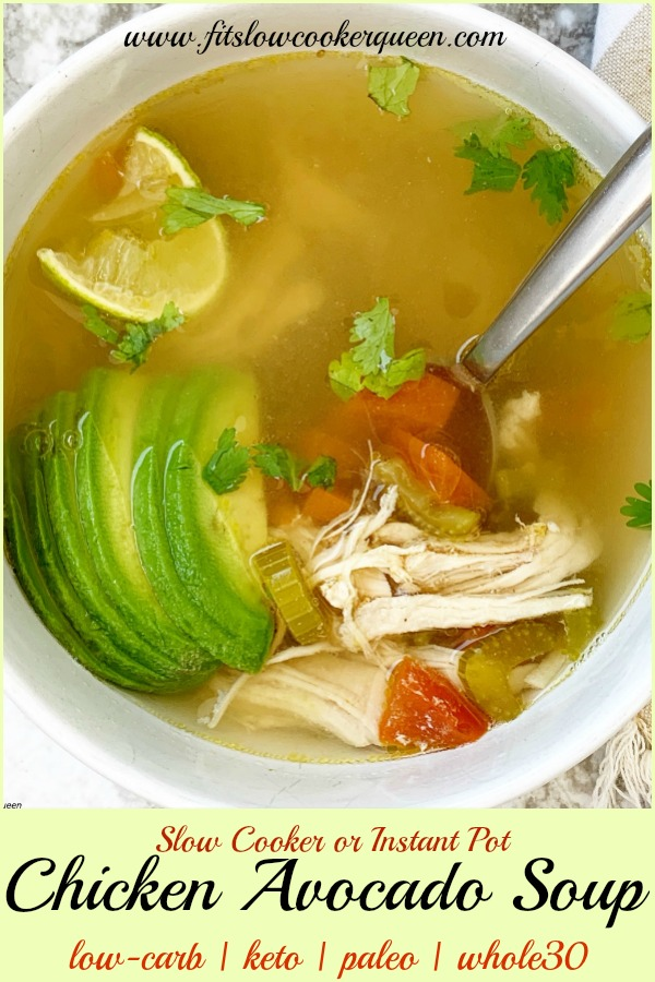Pinterest pin for Slow Cooker or Instant Pot Chicken Avocado Soup (Low-Carb, Paleo, Whole30)