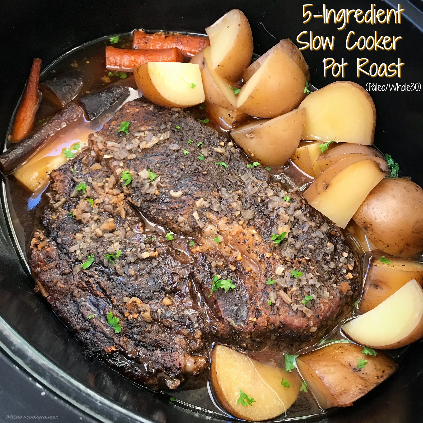Five Easy Healthy Flavorful Indian Recipes: 5-Ingredient Slow Cooker Pot Roast (Paleo/Whole30)