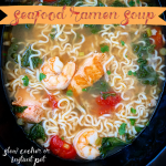 This seafood ramen soup recipe is super but full of flavor. Make this comforting soup in your slow cooker or Instant Pot