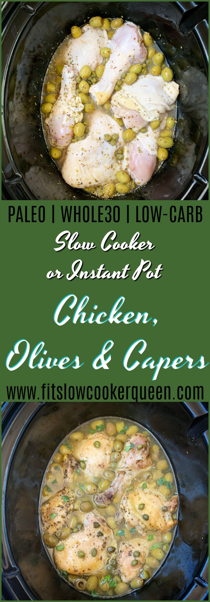 Olives and capers star in this healthy and easy chicken recipe that can be made in your slow cooker or Instant Pot.