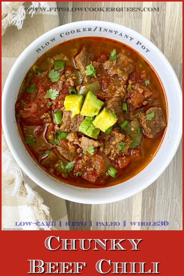 pinterest pin for Slow Cooker/Instant Pot Chunky Beef Chili (PaleoWhole30)