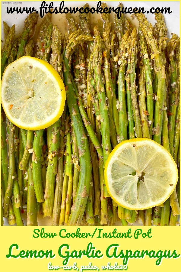 pinterest pin for slow cooker or instant pot lemon garlic asparagus
