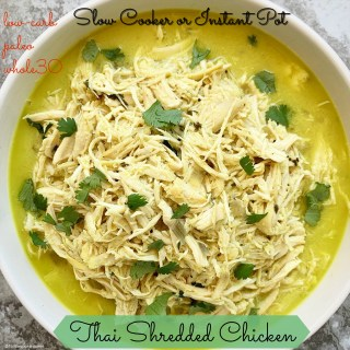 cover pic for Slow Cooker_Instant Pot Thai Shredded Chicken (Low-Carb, Paleo, Whole30)
