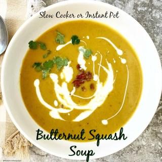 {VIDEO} Slow Cooker/Instant Pot Butternut Squash Soup (Paleo,Whole30)