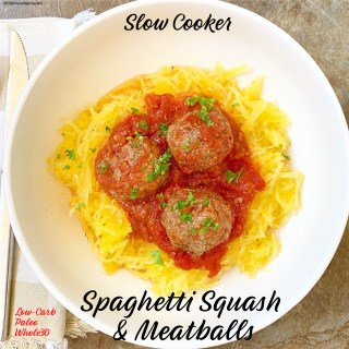 {VIDEO} Slow Cooker Spaghetti Squash & Meatballs (Low-Carb, Paleo, Whole30)