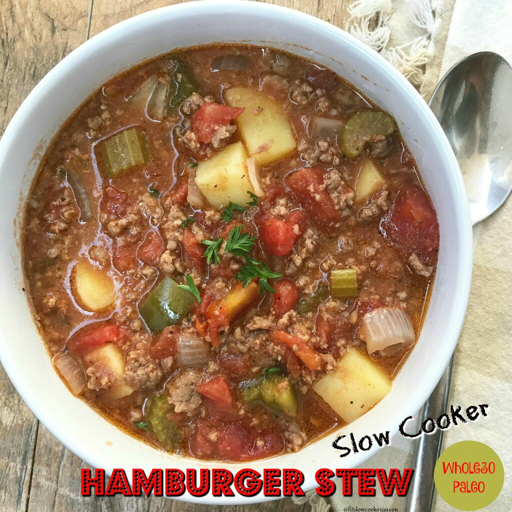 Slow Cooker Hamburger Stew (Paleo,Whole30)
