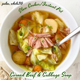 cover pic for Slow Cooker_Instant Pot Corned Beef and Cabbage Soup (Whole30_Paleo)
