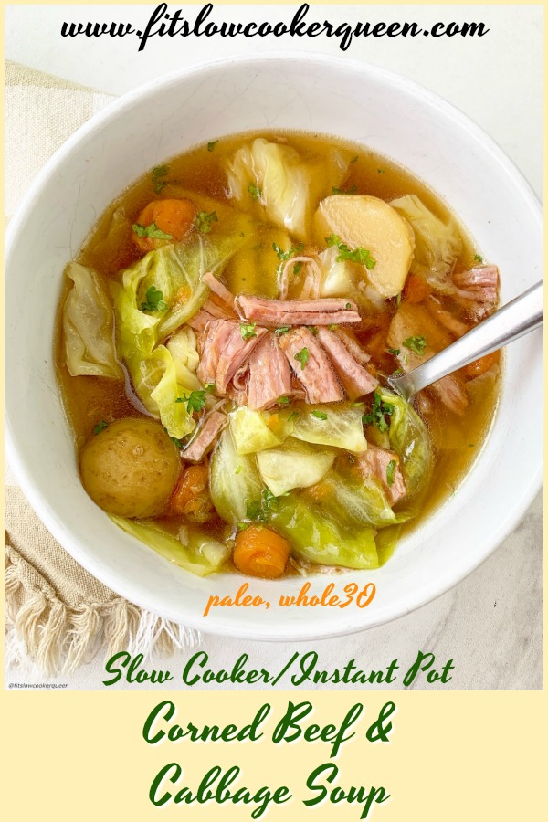 another pinterest pin for Slow Cooker_Instant Pot Corned Beef and Cabbage Soup (Whole30_Paleo)