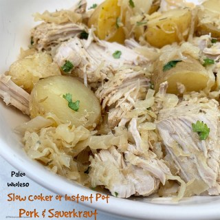 Slow Cooker/Instant Pot Pork & Sauerkraut (Paleo/Whole30)
