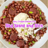 {VIDEO} Slow Cooker/Instant Pot Red Beans and Rice
