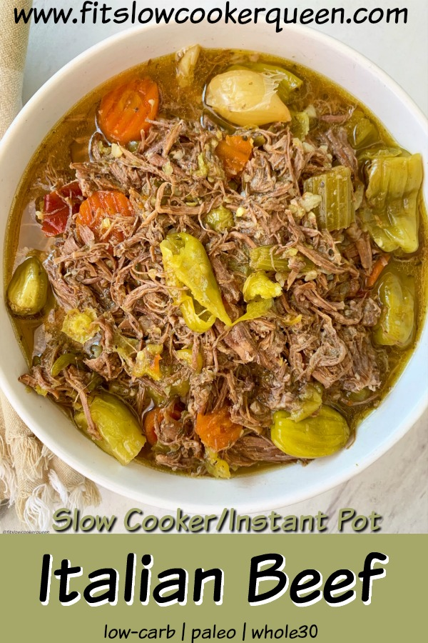 pinterest pin for {VIDEO} Slow Cooker_Instant Pot Italian Beef (Low-Carb, Paleo, Whole30)