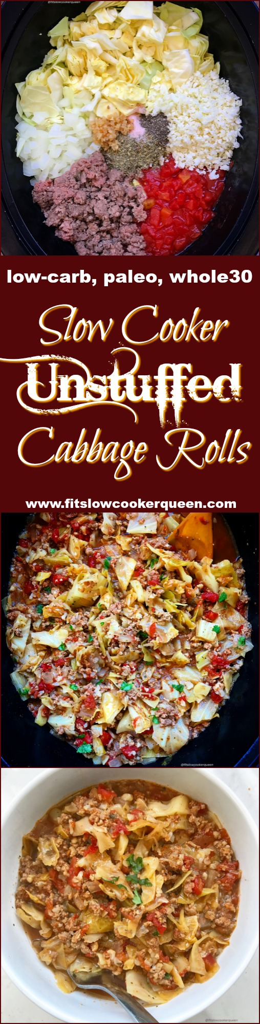 Instead of rolling your cabbage rolls, add the ingredients to the slow cooker and eat them unstuffed! This slow cooker dish has all the elements of a traditional cabbage roll, but without the fuss. It's also low-carb, paleo and whole30.