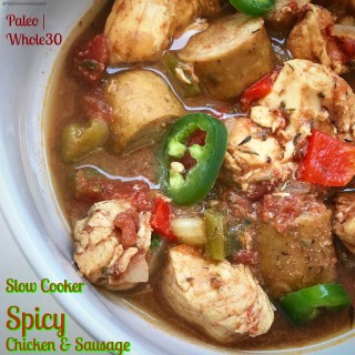 Slow Cooker Spicy Chicken & Sausage (Paleo/Whole30)