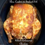 cover pic for {VIDEO} Slow CookerInstant Pot Whole Rotisserie Chicken (Low-Carb, Paleo,Whole30) (1)