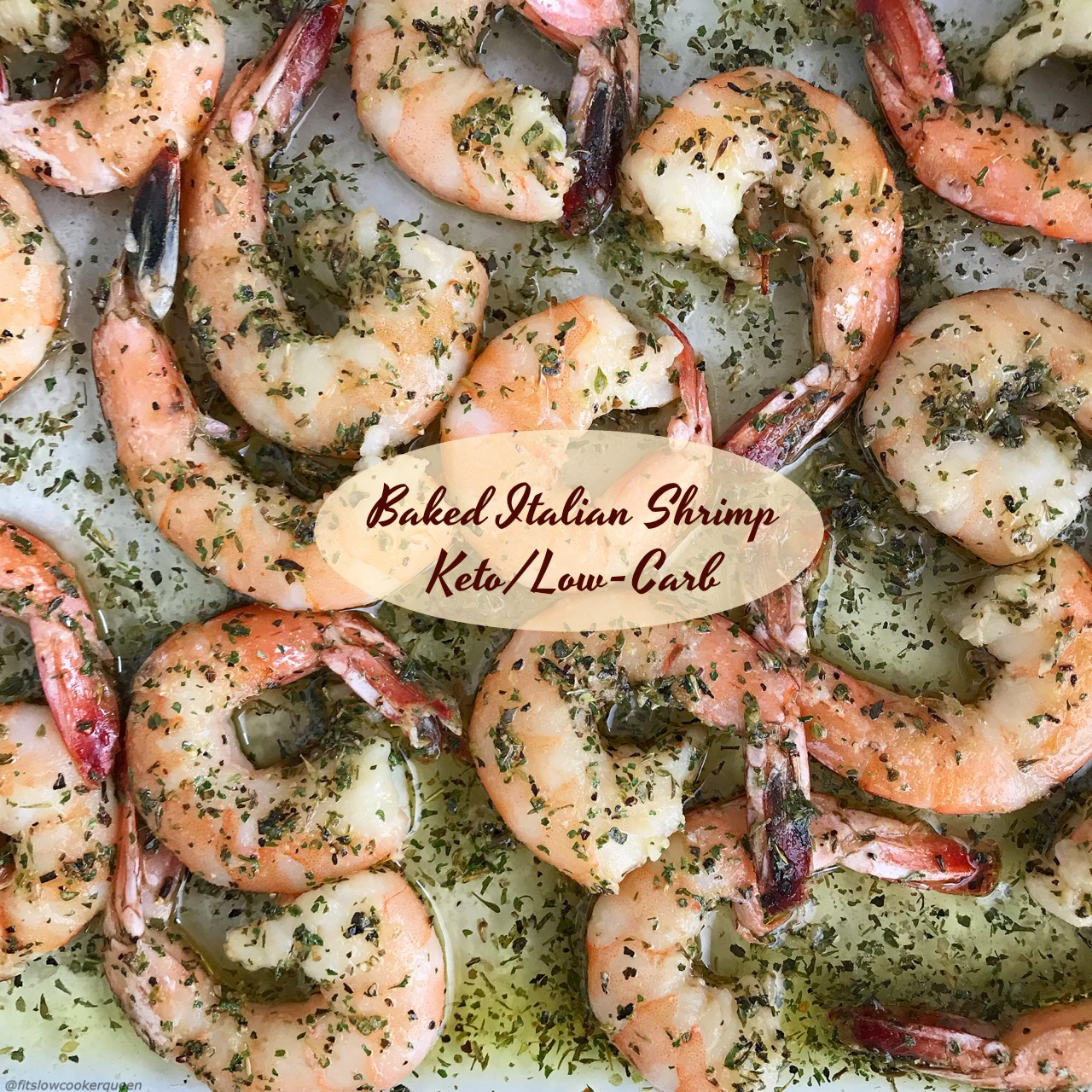 These baked Italian shrimp are low-carb, keto, paleo, whole30 and easy to make.Using a homemade Italian salad dressing mix, this cooks in less than 20 min!