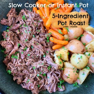 There are only 5 ingredients in this simple, paleo and whole30 slow cooker or Instant Pot pot roast recipe. Make this easy dinner any day of the week.