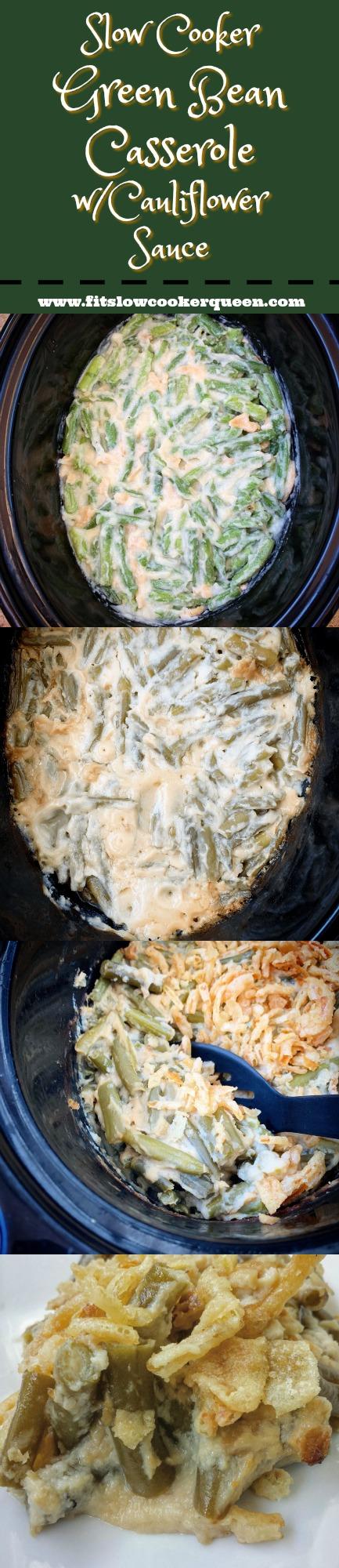 Another pinterest pin for Slow Cooker Green Bean Casserole w_Cauliflower Sauce