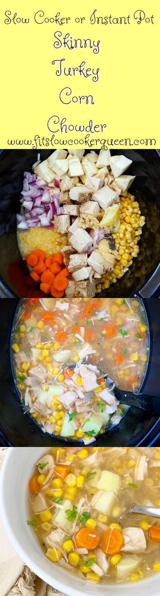 Another pinterest pin for  Slow Cooker_Instant Pot 'Skinny' Turkey Corn Chowder