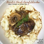 Garlic and herbs season beef shanks in this easy, comforting recipe. Make this low-carb, paleo, and whole30 meal in your slow cooker or Instant Pot.