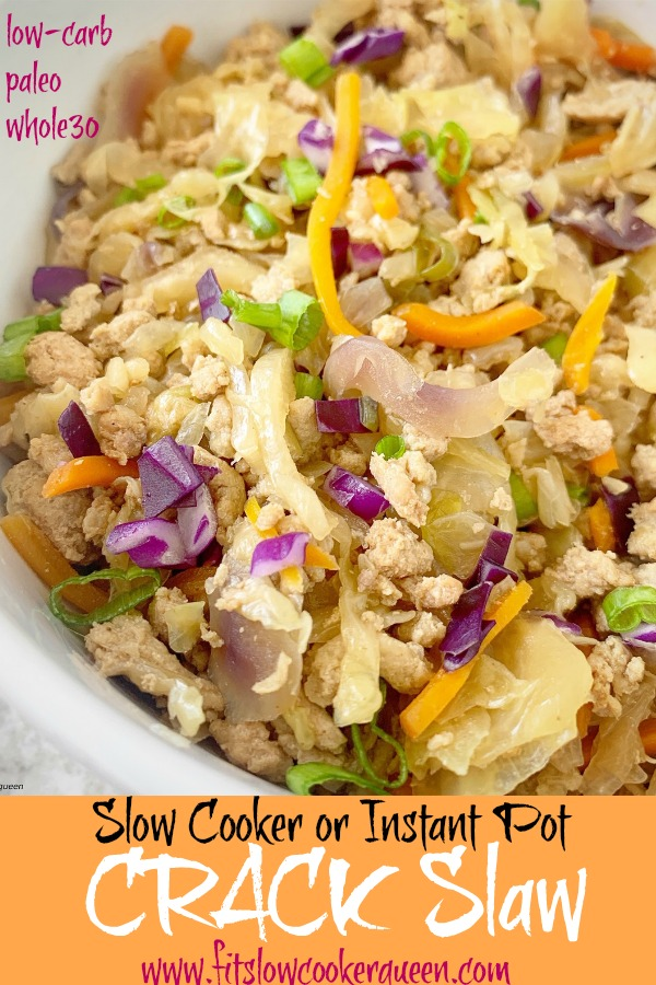 pinterest pin for Slow Cooker_Instant Pot 'Crack' Slaw (Low-Carb, Paleo, Whole30) pin1