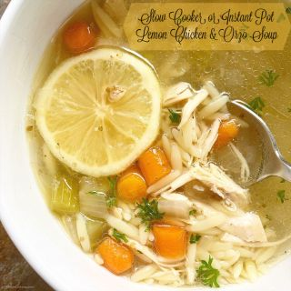 Slow Cooker/Instant Pot Lemon Chicken & Orzo Soup