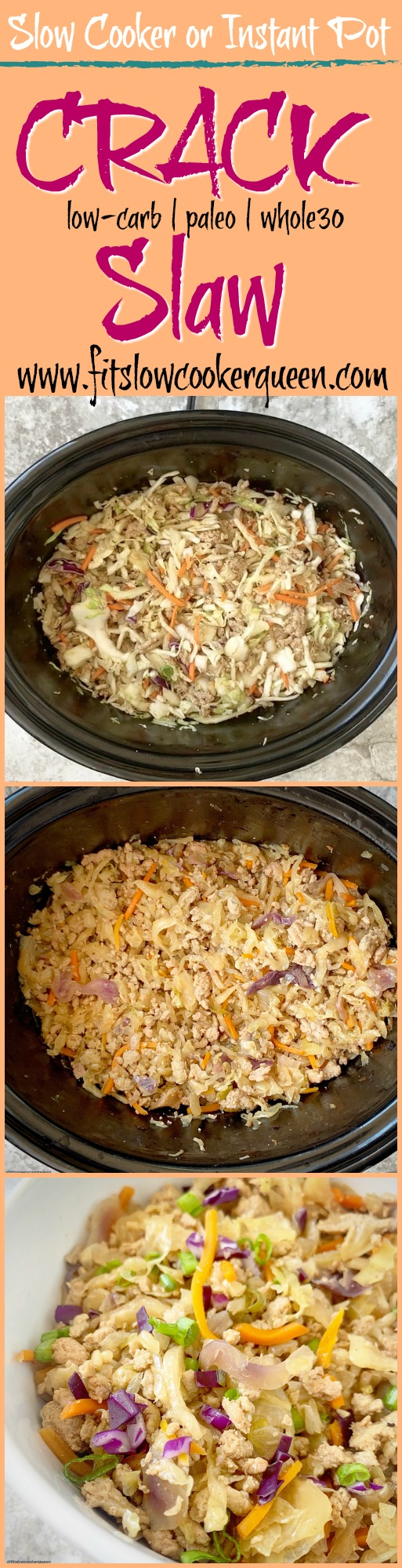 another pinterest pin for pinterest pin for Slow Cooker_Instant Pot 'Crack' Slaw (Low-Carb, Paleo, Whole30)
