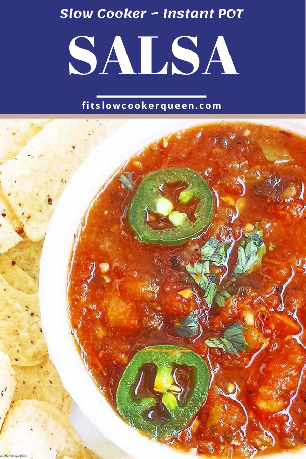 SLOW COOKER/INSTANT POT SALSA - Pin image
