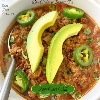 Slow Cooker/Instant Pot Low-Carb Chili (Keto, Paleo, Whole30)