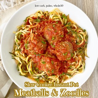 cover pic for {VIDEO} Slow CookerInstant Pot Meatballs with Zoodles (Low-Carb, Paleo, Whole30)