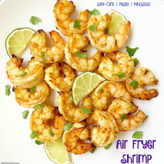 Air Fryer Shrimp (Low-Carb, Paleo, Whole30)