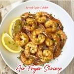 cover Air Fryer Shrimp (Low-Carb, Paleo, Whole30)