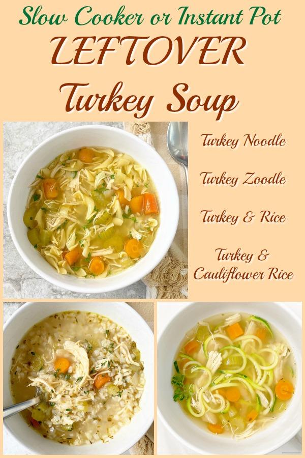 pinterest pin for Slow Cooker_Instant Pot Leftover Turkey Soup