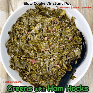 cover pic for Slow CookerInstant Pot Greens with Ham Hocks (Low-Carb, Paleo,Whole30)
