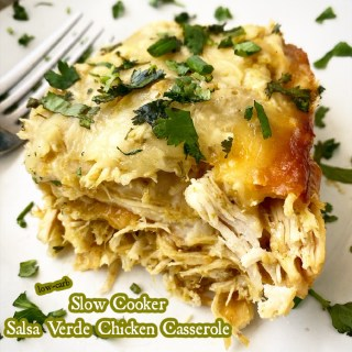 cover pic for {VIDEO} Slow Cooker Salsa Verde Chicken Casserole (Low-Carb)