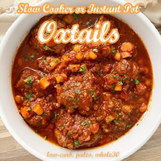 cover pic for {VIDEO} Slow Cooker Instant Pot Oxtails (Low-Carb, Paleo, Whole30)